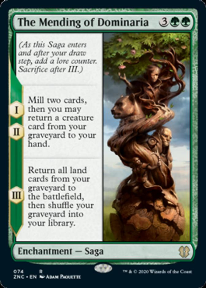 The Mending of Dominaria [ZNC]