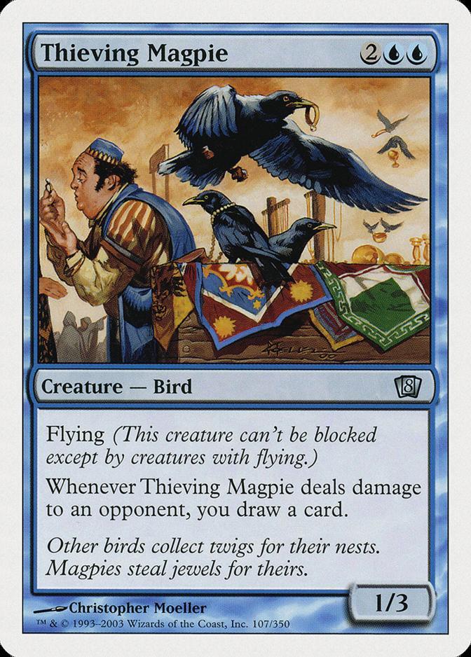 Thieving Magpie [8ED]