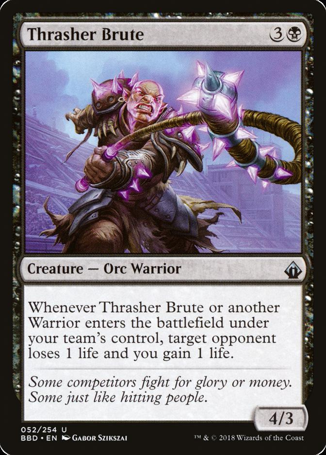 Thrasher Brute [BBD]