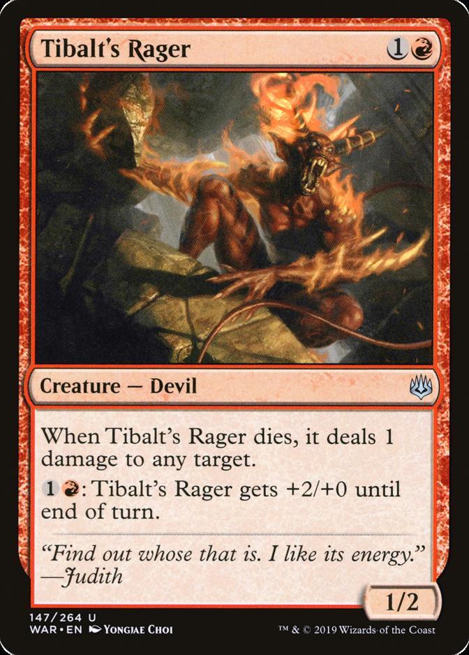 Tibalt's Rager [WAR]