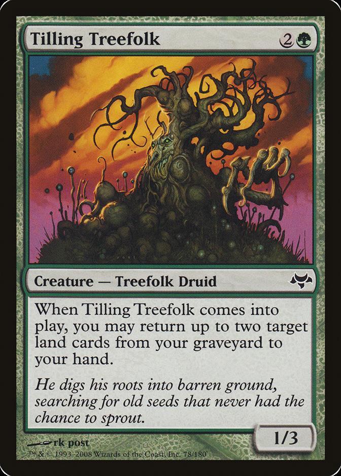 Tilling Treefolk [EVE]