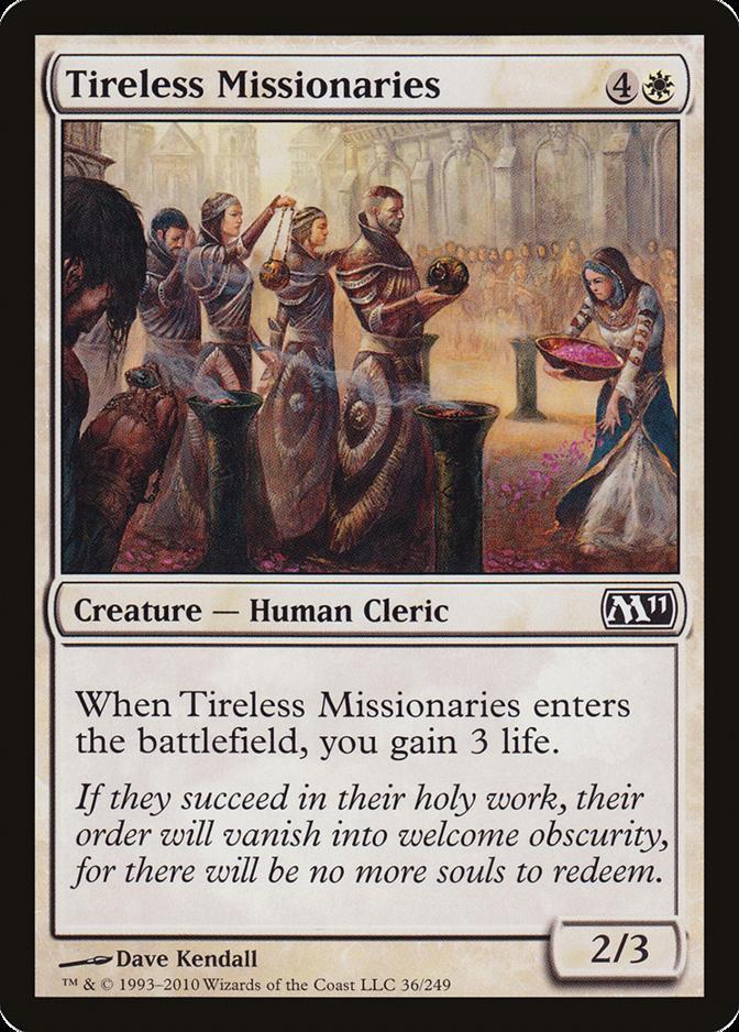 Tireless Missionaries [M11]