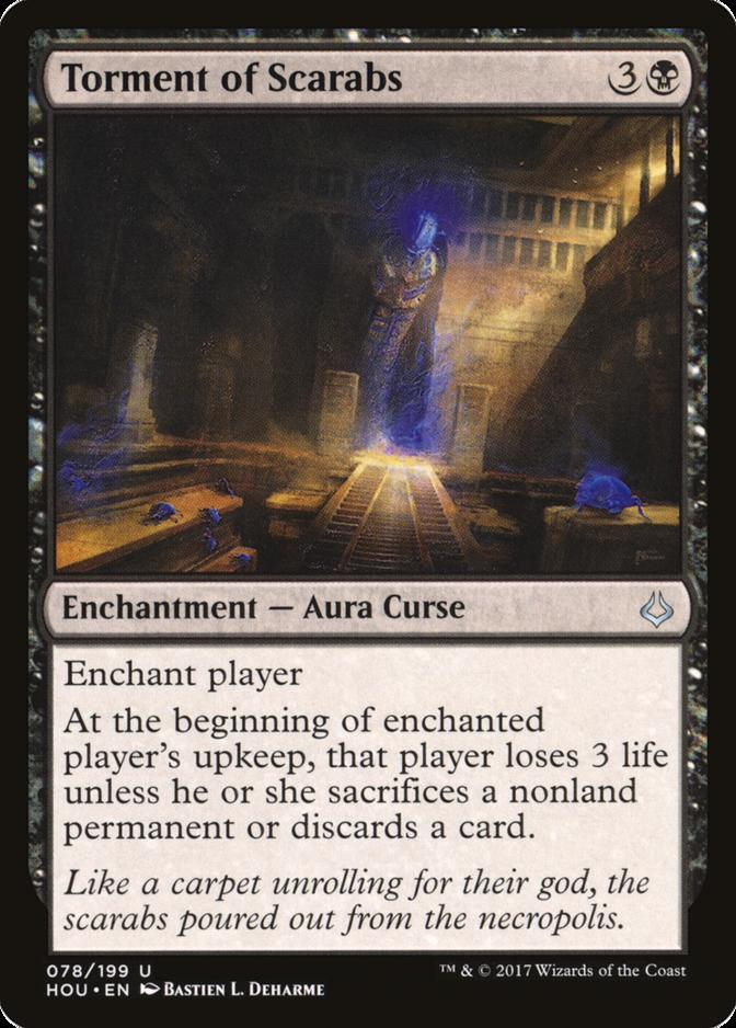 Torment of Scarabs [HOU]