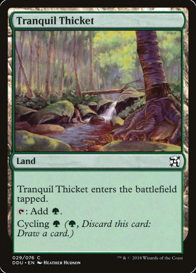 Tranquil Thicket [DDU]