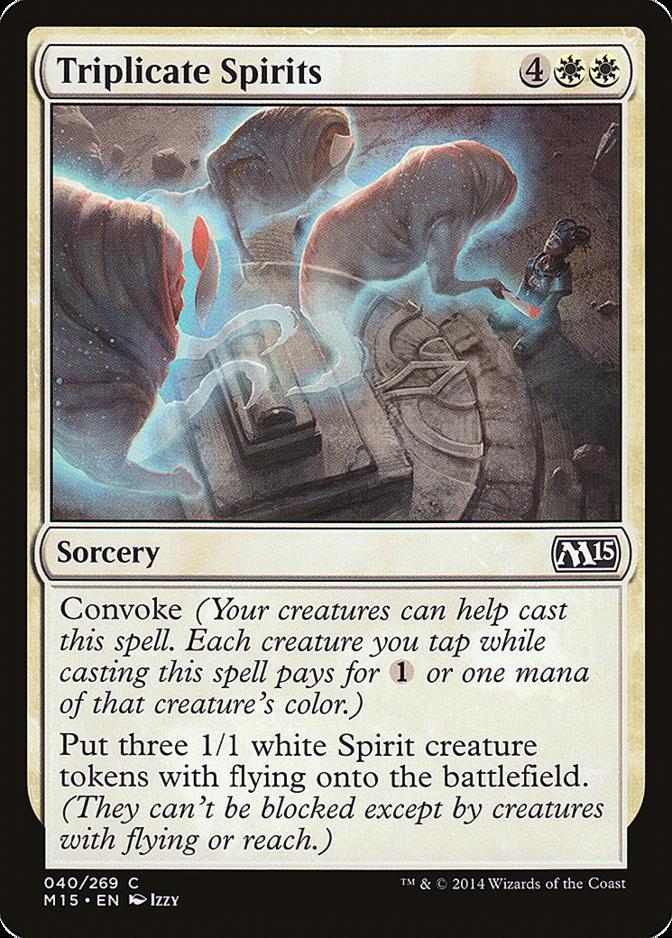 Triplicate Spirits [M15]