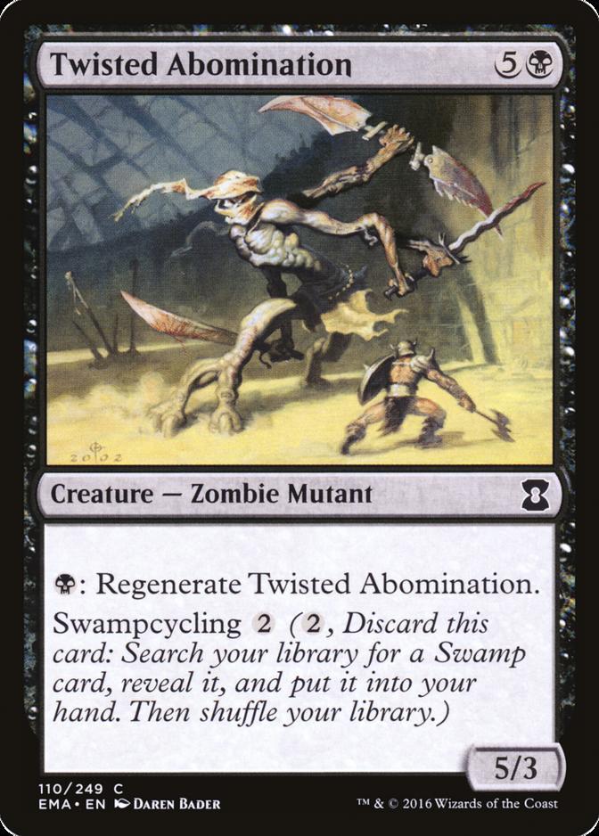 Twisted Abomination [EMA] (F)
