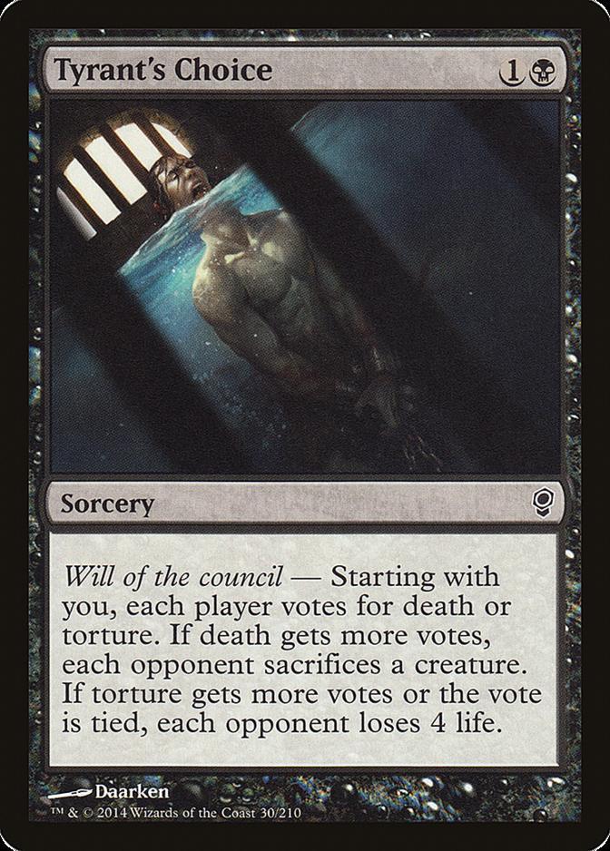 Tyrant's Choice [CNS]