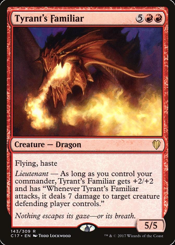 Tyrant's Familiar [C17]