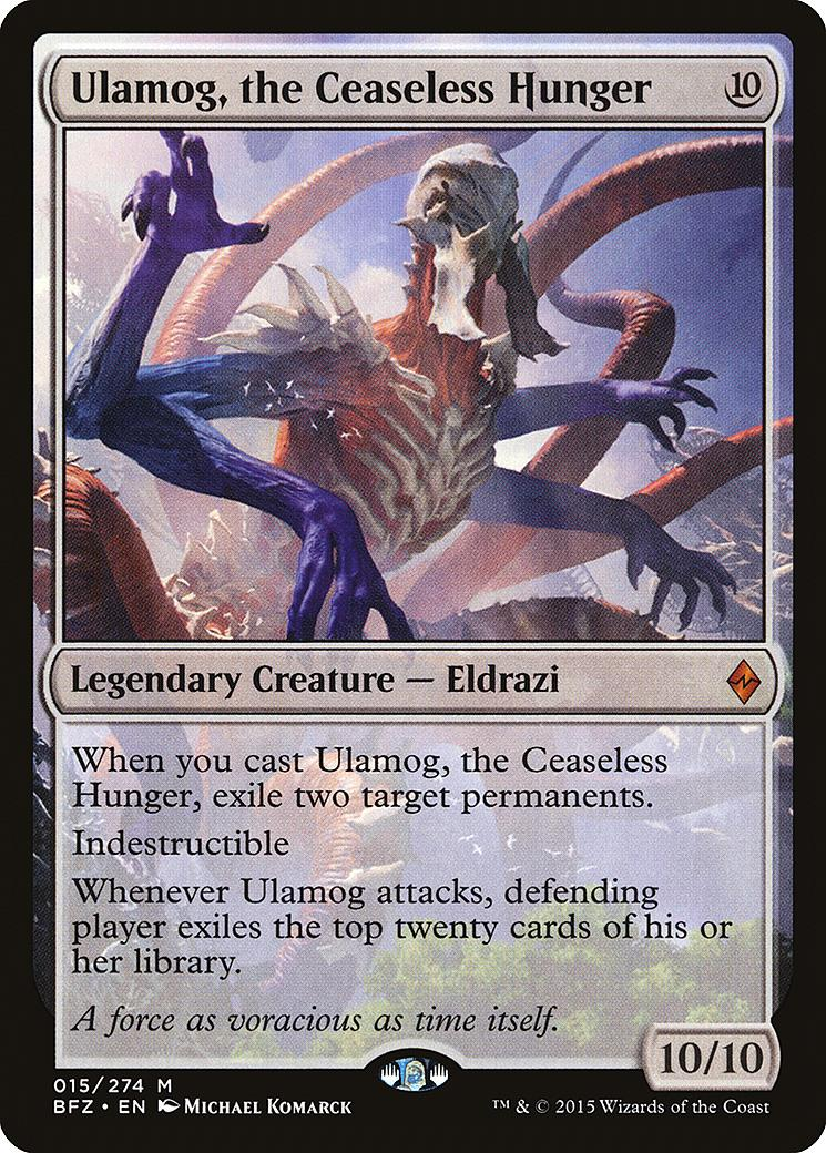Ulamog, the Ceaseless Hunger [BFZ]