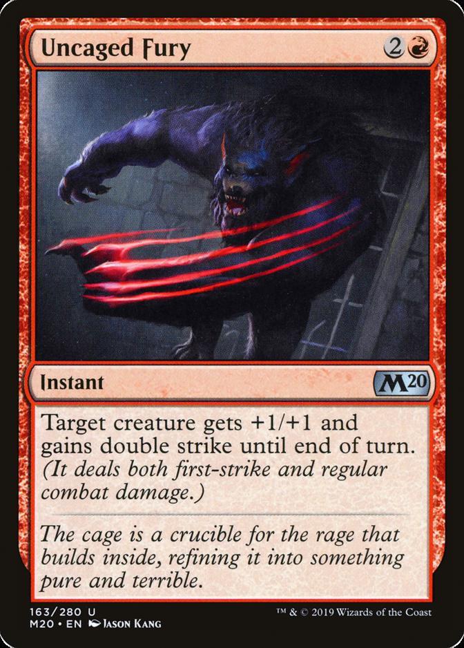 Uncaged Fury [M20]