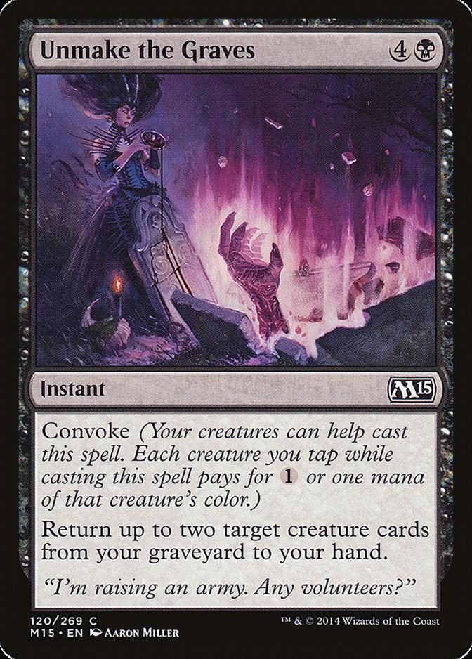 Unmake the Graves [M15]