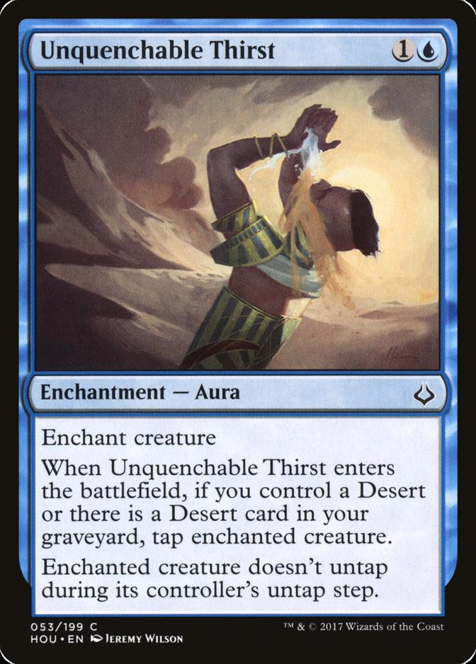Unquenchable Thirst [HOU]