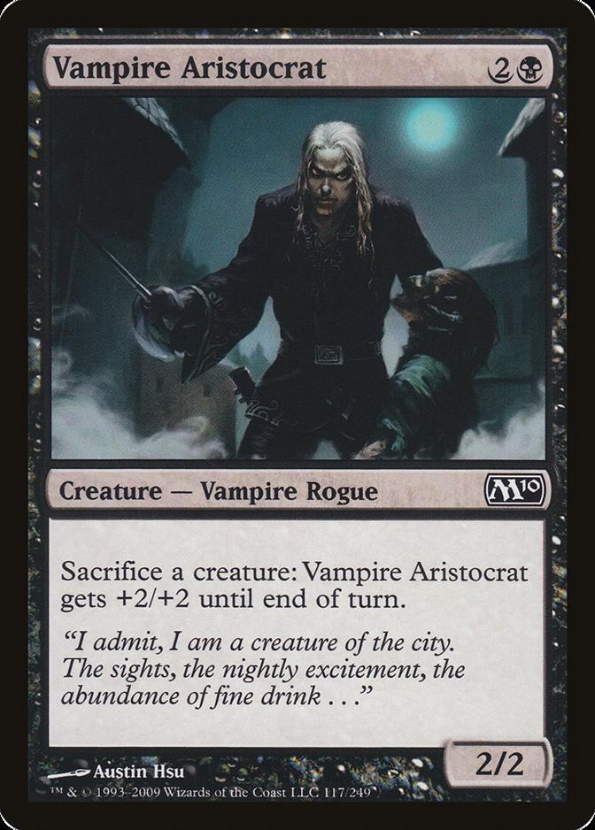 Vampire Aristocrat [M10]