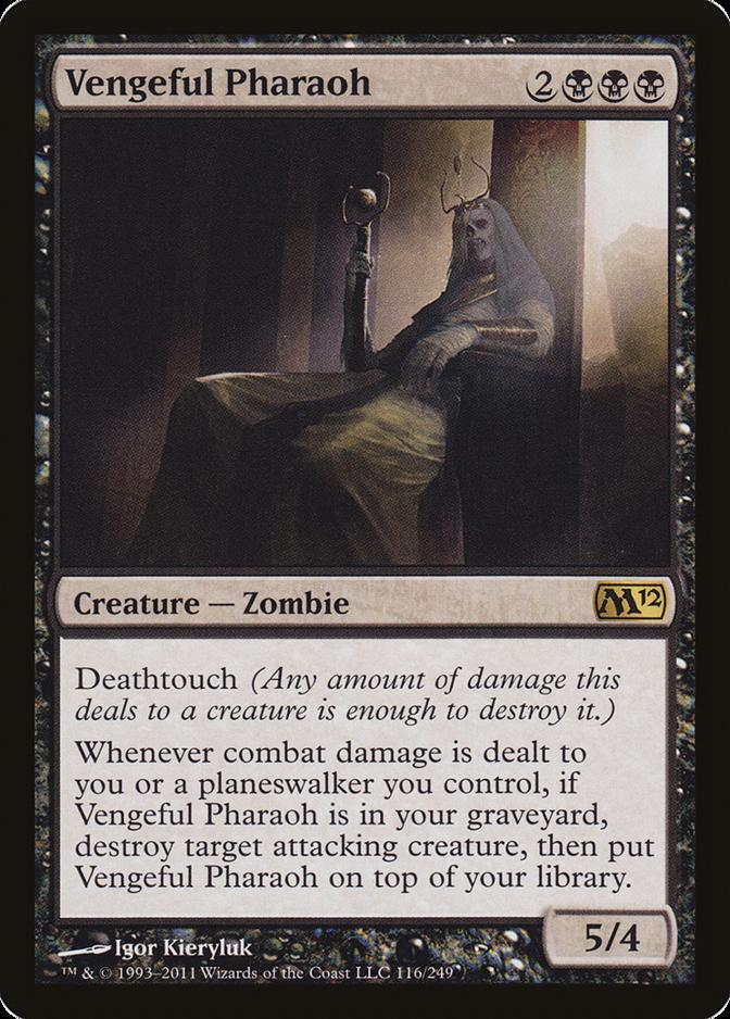 Vengeful Pharaoh [M12]