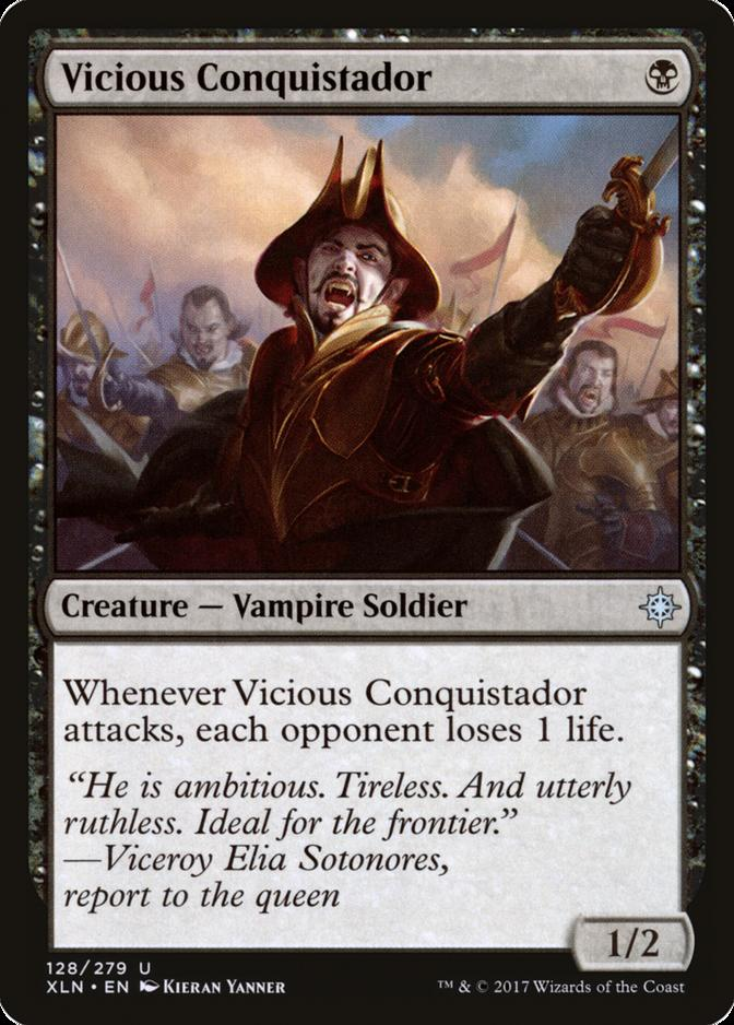 Vicious Conquistador [XLN]