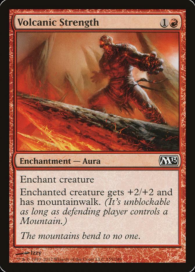 Volcanic Strength [M13] (F)