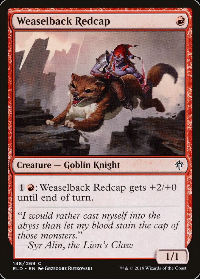 Weaselback Redcap [ELD] (F)