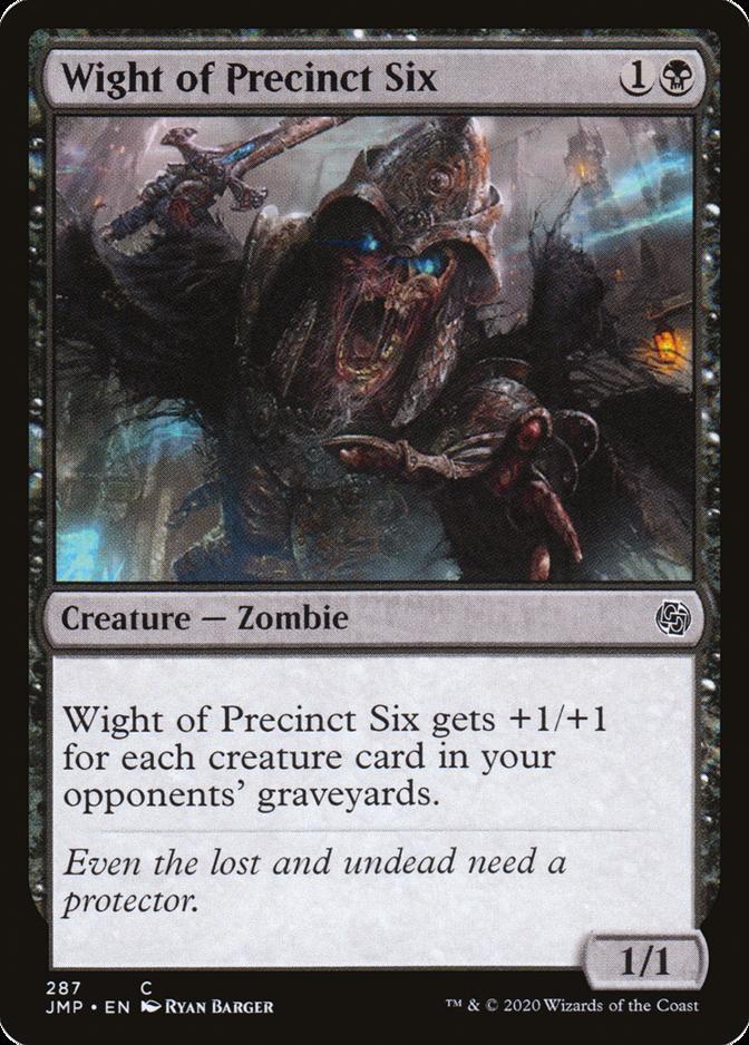 Wight of Precinct Six [JMP]