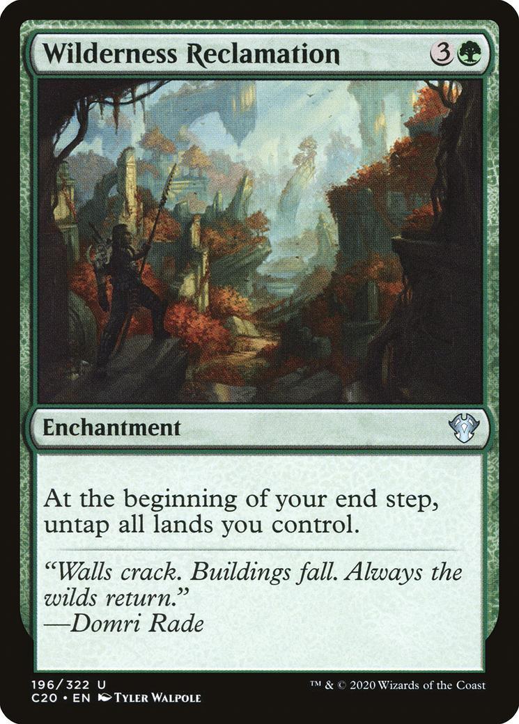 Wilderness Reclamation [C20]