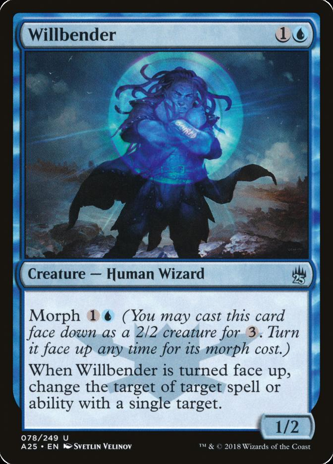 Willbender [A25]