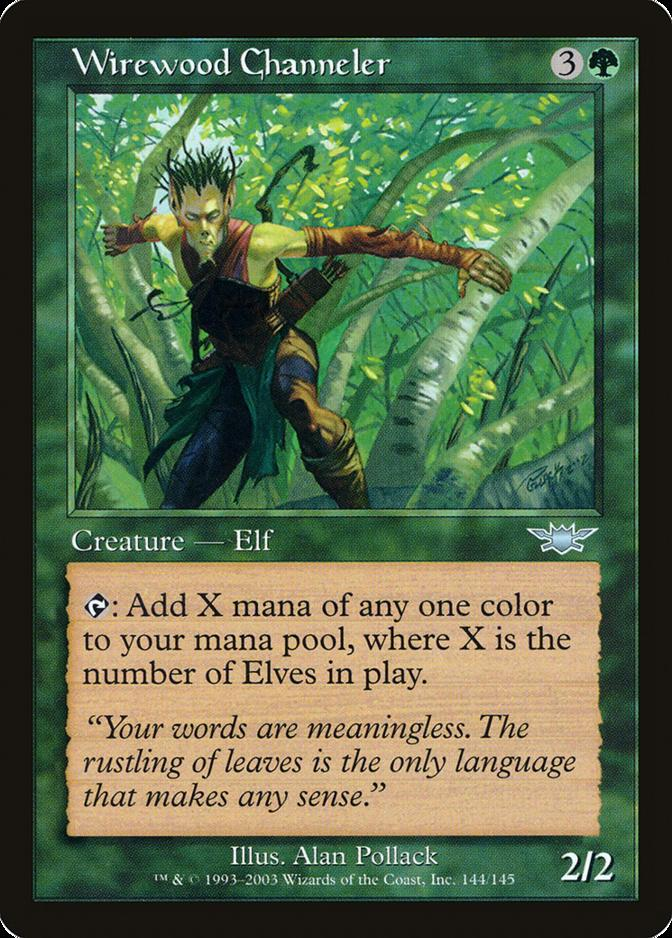 Wirewood Channeler [LGN]