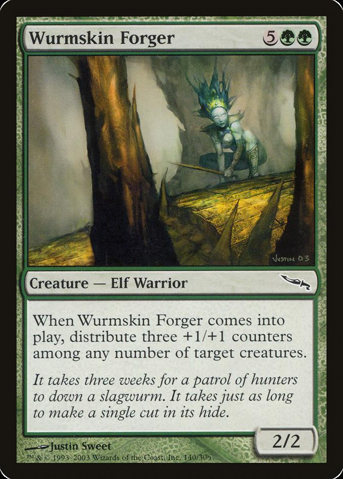 Wurmskin Forger [MRD] (F)